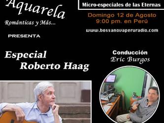 Roberto Haag em destaque no programa Aquarela da Bossa Nova Peru Radio