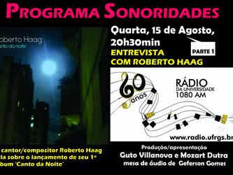 Sonoridades de hoje traz entrevista com o cantor/compositor Roberto Haag