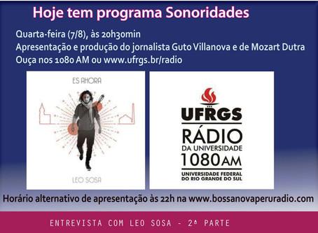 Sonoridades de hoje traz a 2ª parte da entrevista com o cantautor uruguaio Leo Sosa