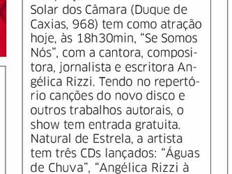 Clipagem de impressos do show de Angélica Rizzi no Sarau no Solar do dia 18 de julho