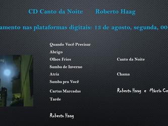 Lançamento nas plataformas digitais do CD 'Canto da Noite' de Roberto Haag será na segunda 1