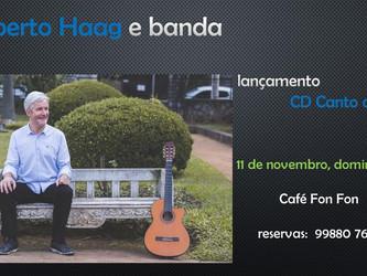 Roberto Haag e banda em show no Café Fon Fon dia 11 de novembro