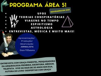Podcast do programa Área 51 - Entrevista com Graça Pimentel