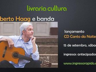 Roberto Haag lança 'Canto da Noite' na Livraria Cultura dia 15/09