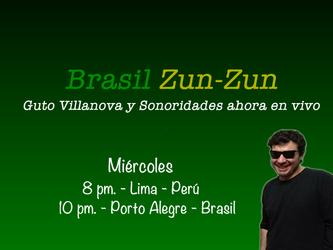 Programa Brasil Zun-Zun estreia nesta quarta na Bossa Nova Perú Radio