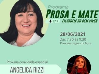 Angélica Rizzi é a convidada do programa Prosa e Mate nesta segunda na Rádio Park FM