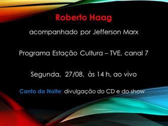 Roberto Haag no Estação Cultura da TVE-RS desta segunda