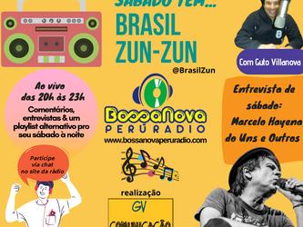 Neste sábado tem Brasil Zun-Zun na www.bossanovaperuradio.com