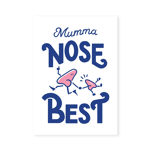 MUMMA NOSE BEST GREETING CARD