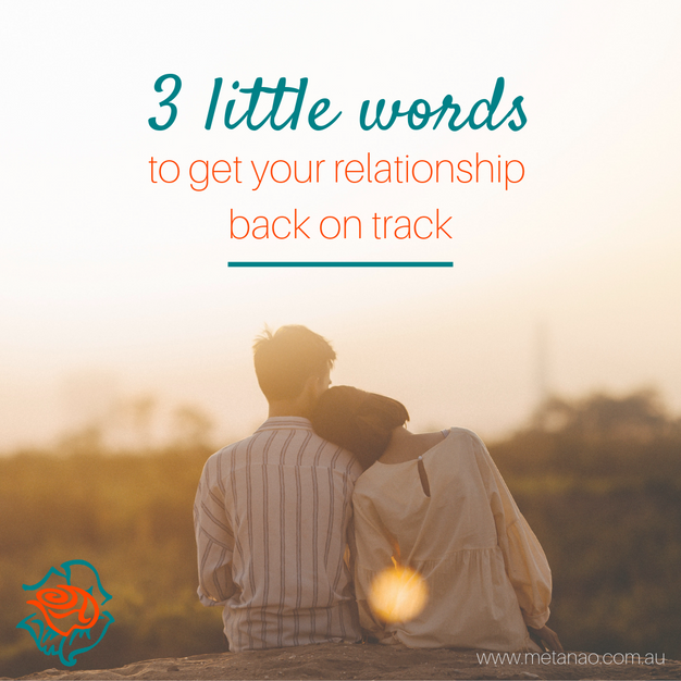 3 little words to get your relationship back on track