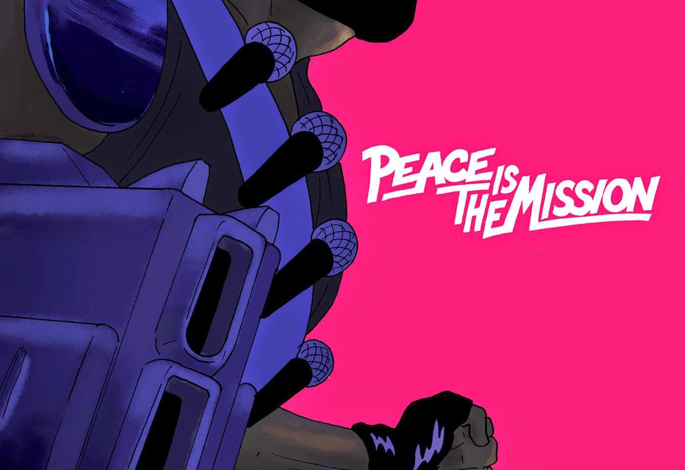 Major Lazer Peace is a mission .jpeg
