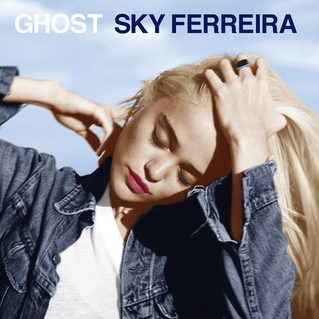 Sky Ferreira - Ghost