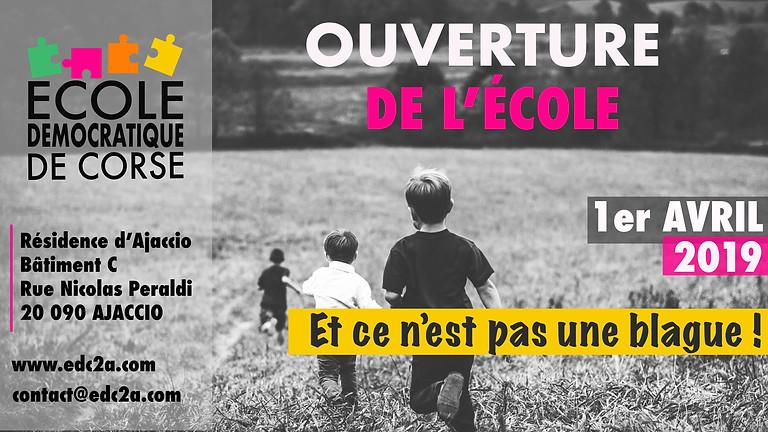 OUVERTURE DE L'ÉCOLE