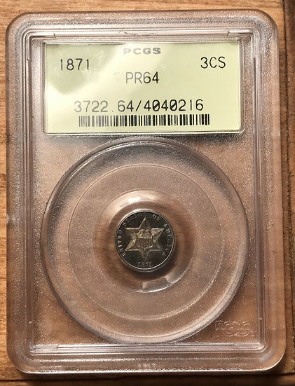 1871 Three Cent Silver PCGS PR64 Old Green Holder