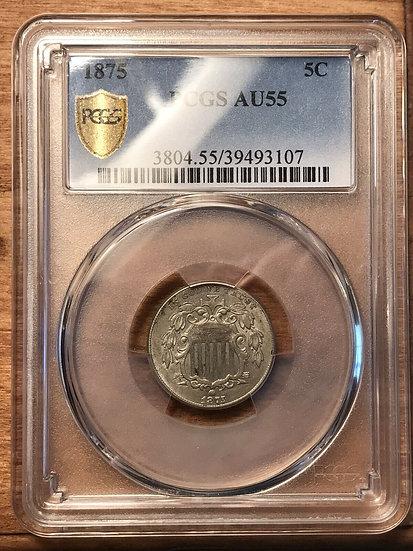 1875 5c Shield Nickel PCGS AU55(SOLD