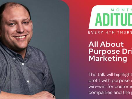 Purpose-driven marketing - join us for ADitude