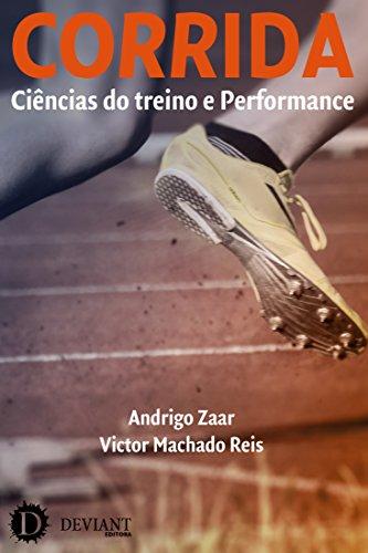 Corrida. Ciências do treino e performance