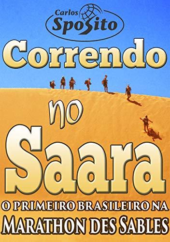 Correndo no Saara: o primeiro brasileiro na marathon des sables