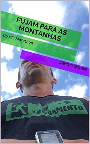 Fujam para as montanhas: up hill marathon