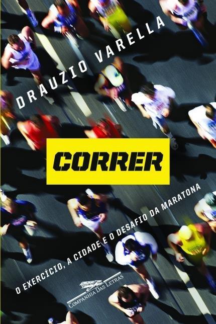 Correr. O exercício, a cidade e o desafio da maratona