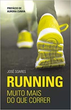 Running. Muito mais do que correr