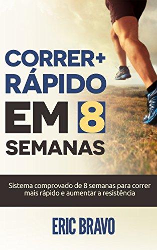 Como correr mais rápido em 8 semanas