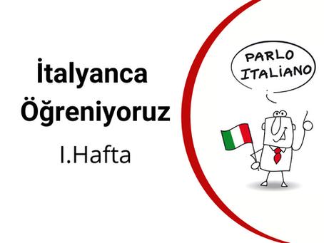 İtalyanca Öğreniyoruz - I.Hafta