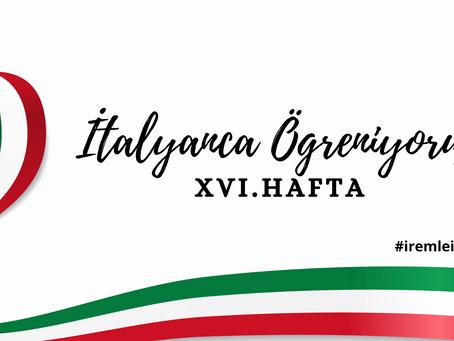 İtalyanca Öğreniyoruz - XVI.Hafta