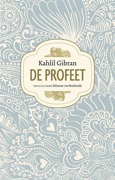 De Profeet - Kahlil Gibran