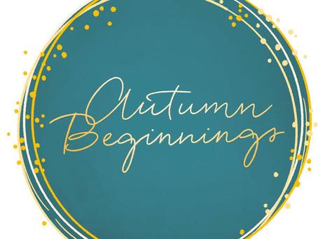 Autumn Beginnings
