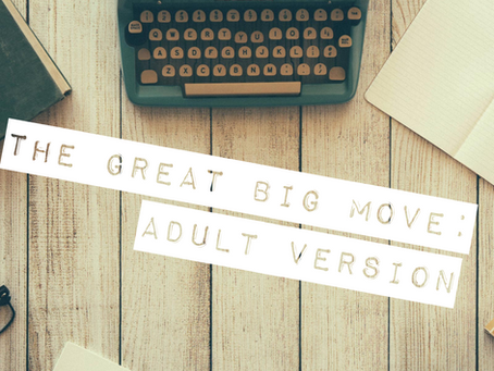 The Great Big Move:  Adult version