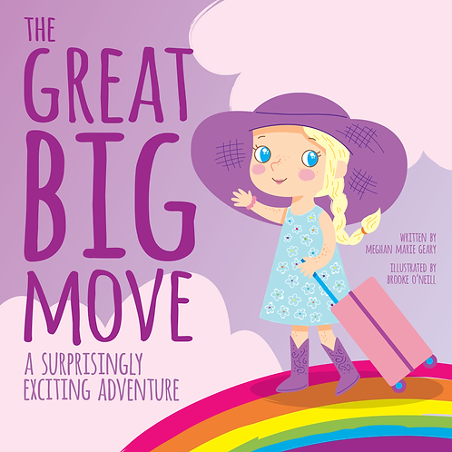 The Great Big Move:  A Surprsingly Exciting Adventure