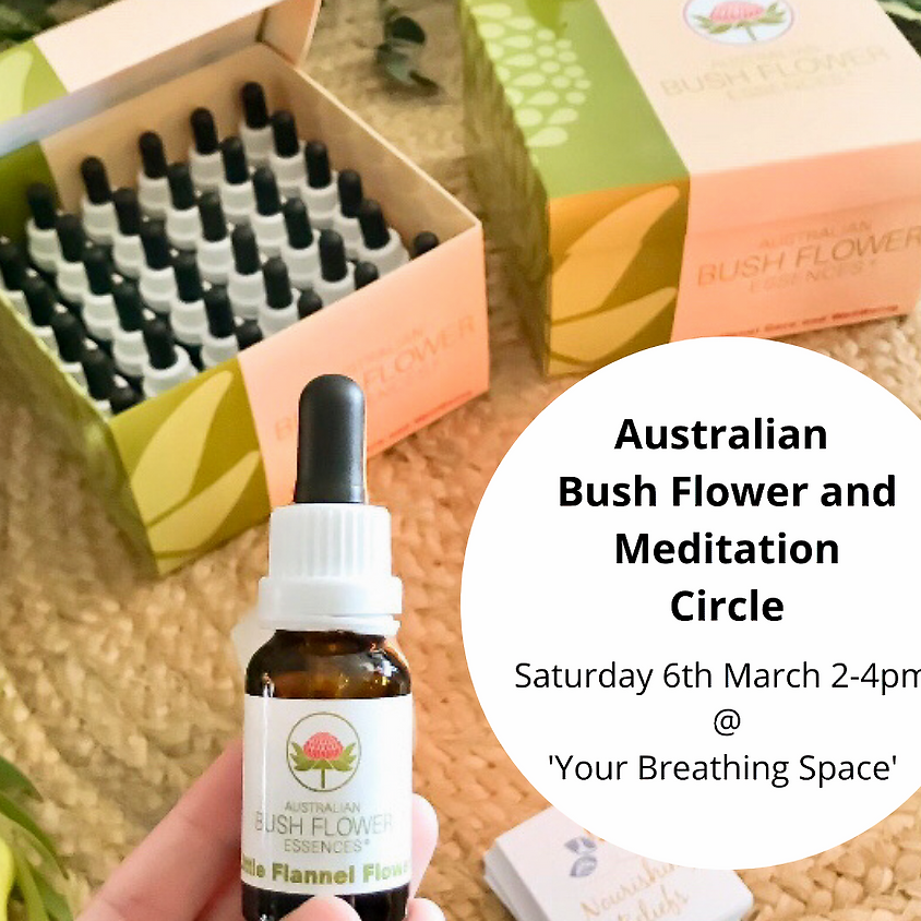 Australian Bush Flower and Meditation Circle