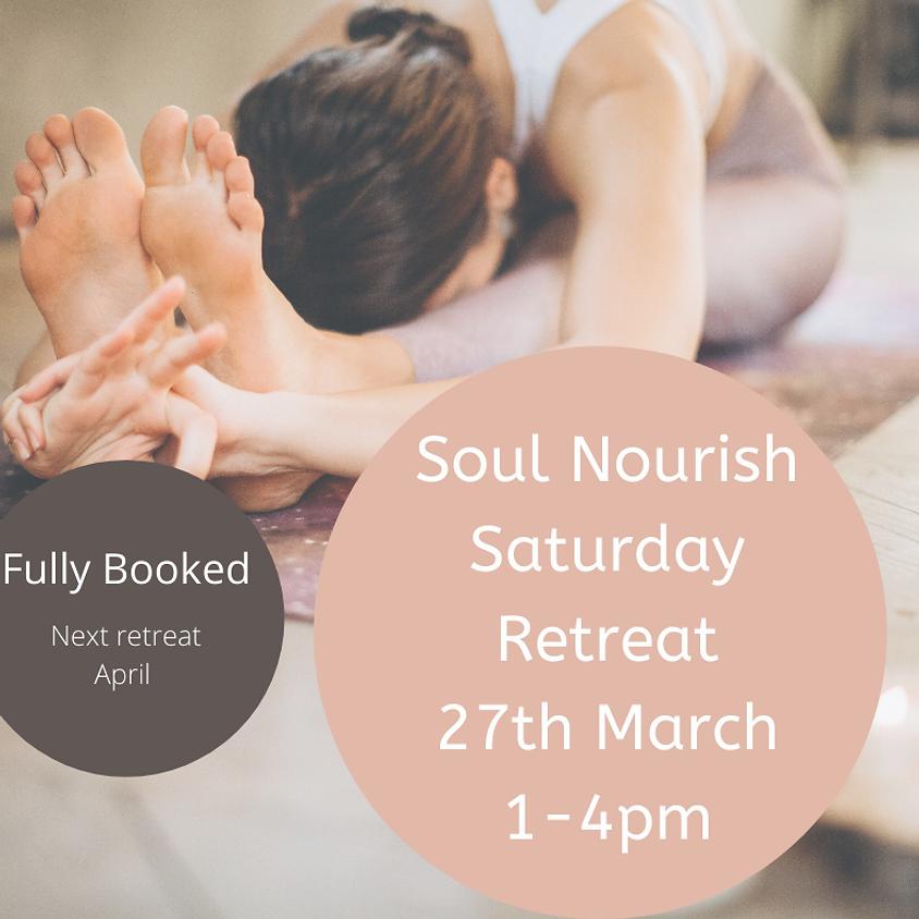 Soul Nourish Saturday Retreat