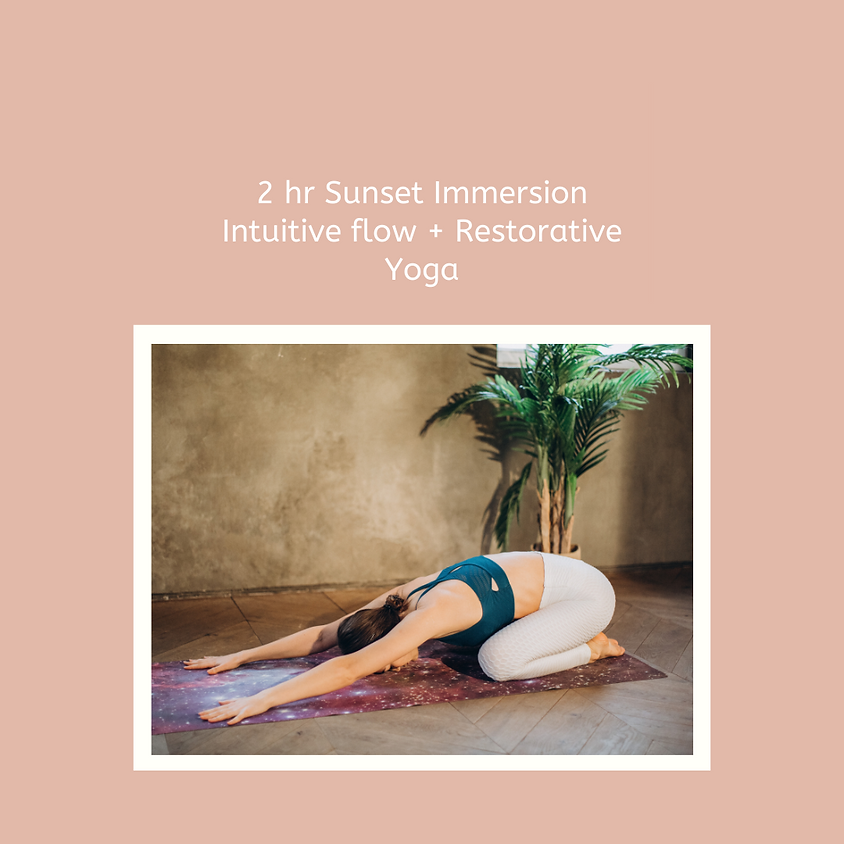 Sunset Immersion - Intuitive flow and restorative yoga