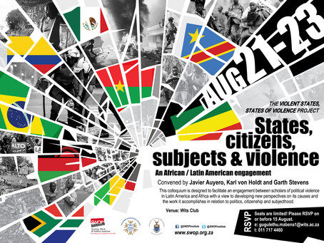 States, citizens, subjects & violence colloquium: An African / Latin American engagement