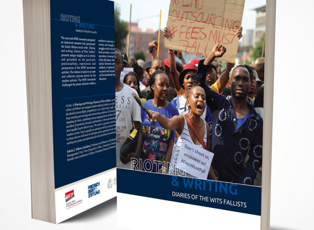 #FeesMustFall Book 'Rioting and Writing' now Available for Free Download