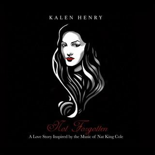 Not Forgotten by Kalen Henry (2018)