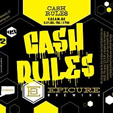 CASH RULE$ Cream Ale | 5.4% ABV
