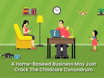 A Home-Based Business May Just Crack the Childcare Conundrum