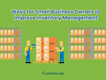3 Ways for Small Business Owners to Improve Inventory Management