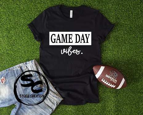 Game Day Vibes Tshirt