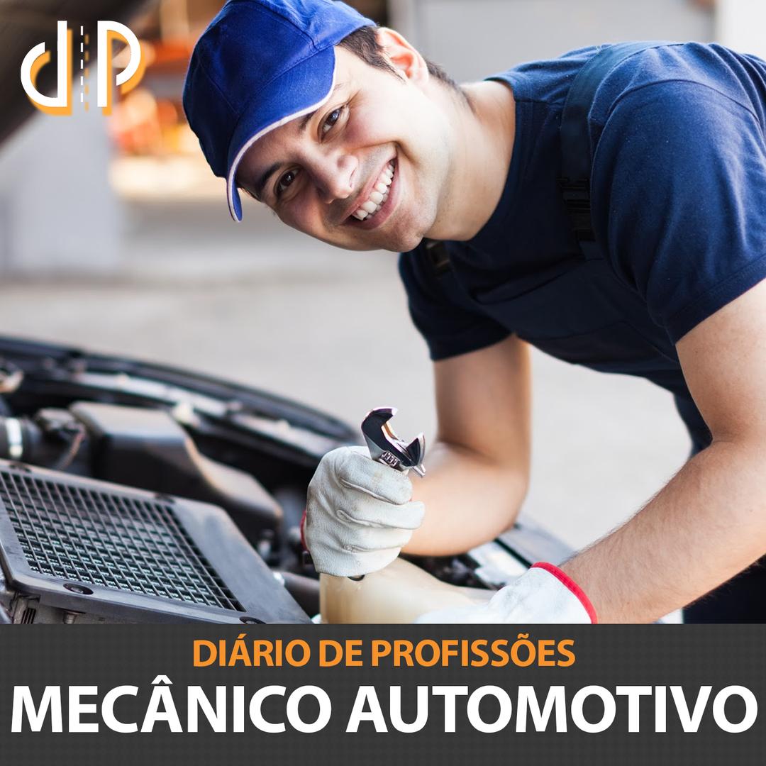Diário de Profissões - Mecânico Automotivo