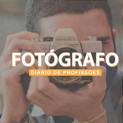 Diário de Profissões - Fotógrafo
