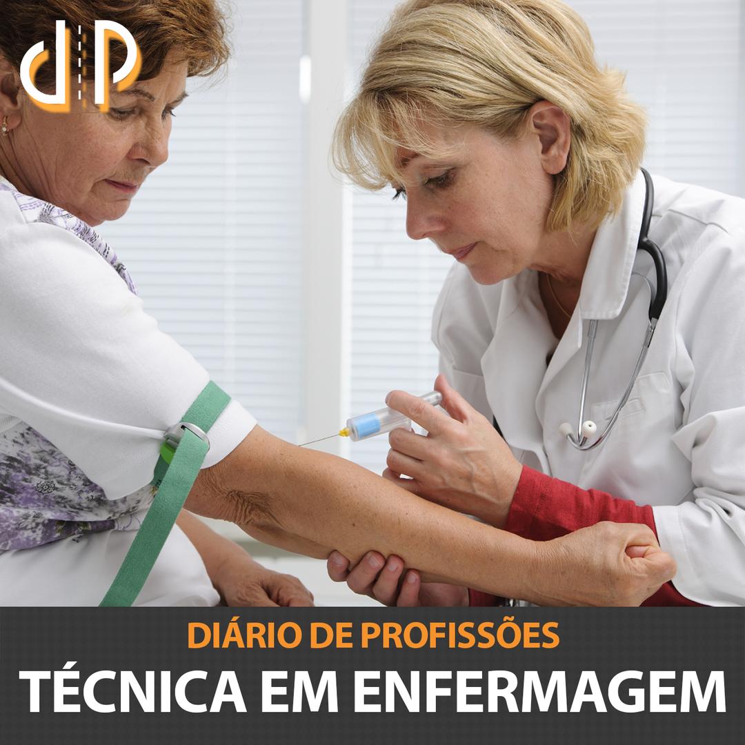 Diário de Profissões - Técnica em Enfermagem