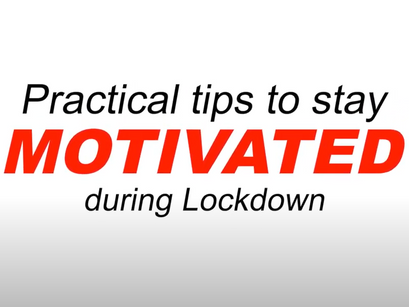 PRACTICAL WAYS TO STAY MOTIVATED DURING
