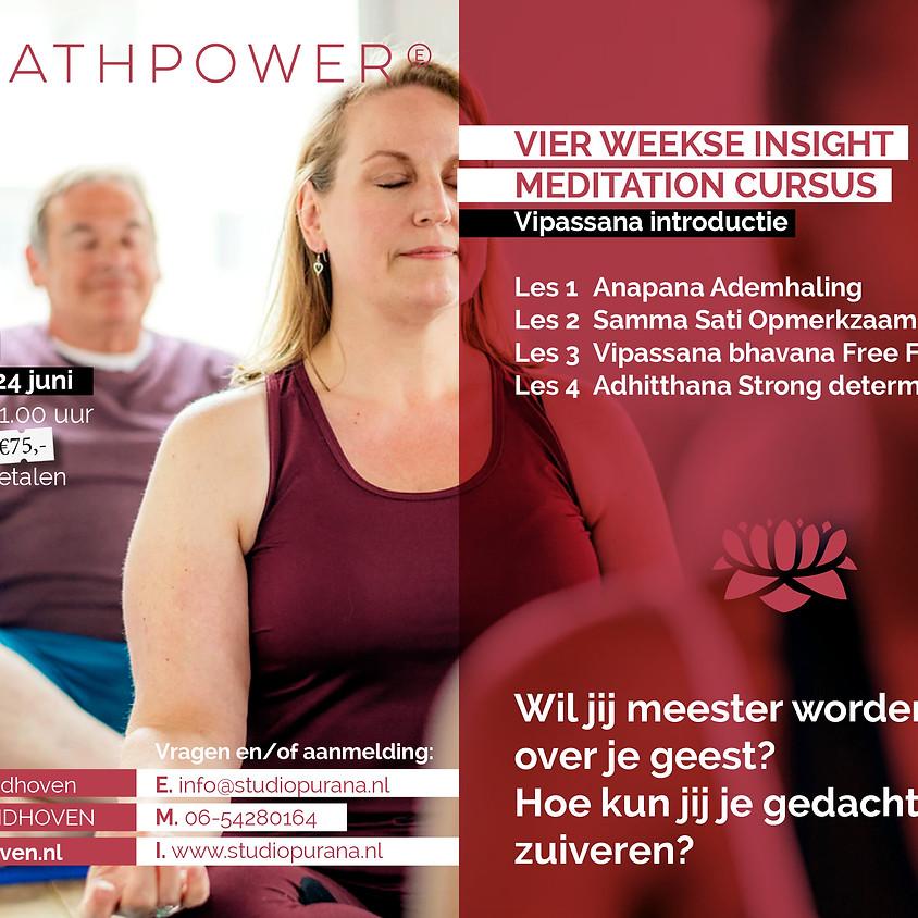 Insight meditatie training: vier weekse cursus