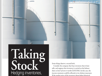 Taking Stock – Hedging Inventories, Hedging Sales