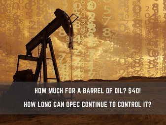 HedgeTalk - How much for a barrel of oil? $40! How long can OPEC continue to control it?