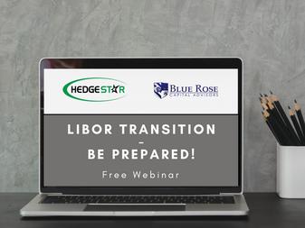Webinar: LIBOR Transition – Be Prepared!